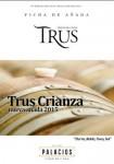 Trus Crianza 2015 nueva añada y presentación