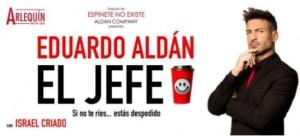 """Eduardo Aldán estrena """"El jefe"""""""