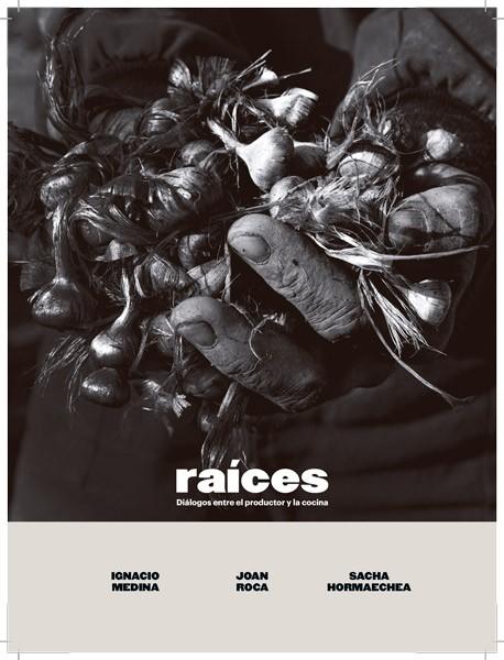 'Raíces', nuevo libro de Joan Roca, Ignacio Medina y Sacha Hormaechea